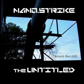 Nano.Strike vs. The Untitled - Untitled (2007)